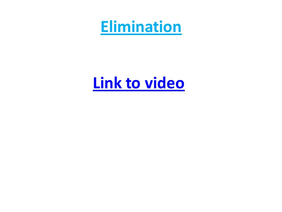Elimination Link to video