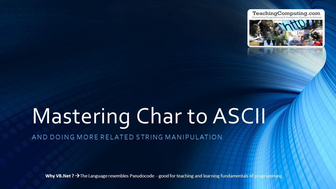Mastering Char to ASCII AND DOING MORE RELATED STRING