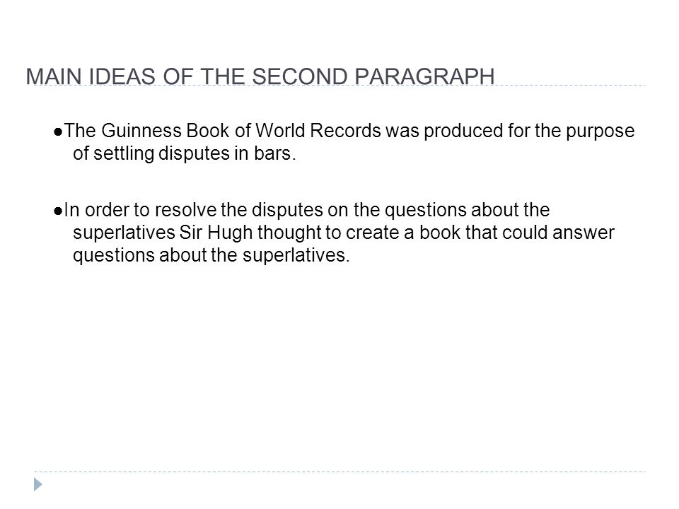 a superlative book main ideas of foirst paragraph the guinness