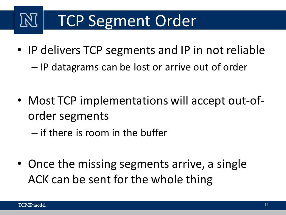Lecture 6 Overview  TCP: Transmission Control Protocol TCP is an