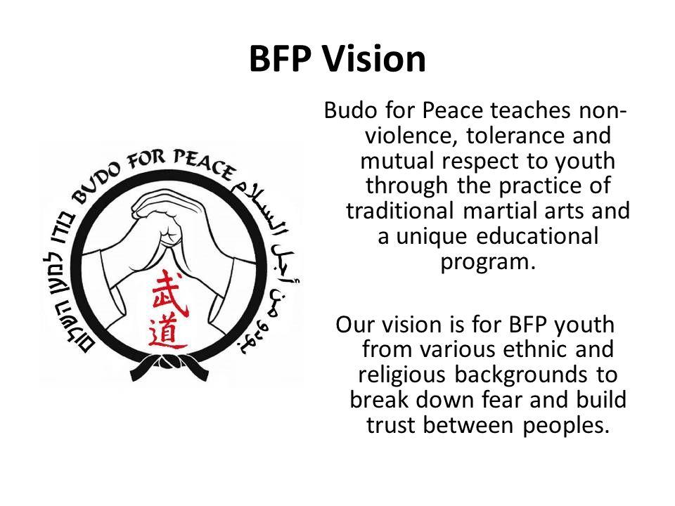 KiAi CLUB PROJECT BUDO FOR PEACE July 14, BFP Vision Budo for Peace