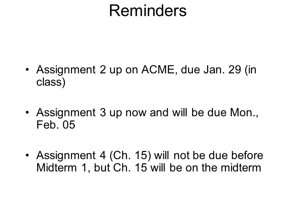 Chemical Kinetics Chapter 14  Reminders Assignment 2 up on ACME, due