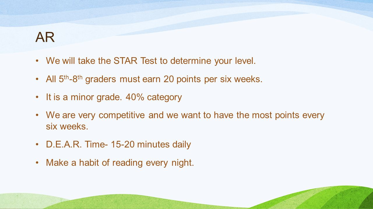 AR We will take the STAR Test to determine your level.