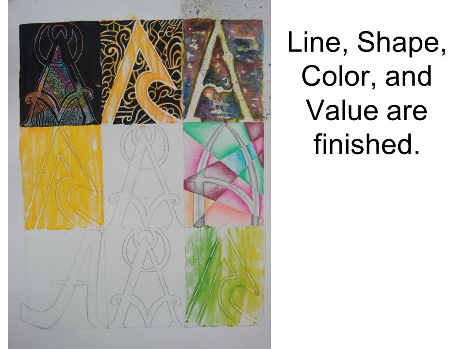 Line, Shape, Color, and Value are finished.
