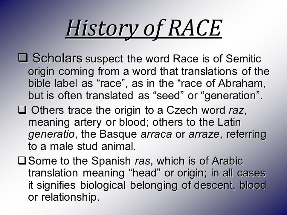 Racial And Ethnic Relations Scholars Suspect The Word Race Is Of