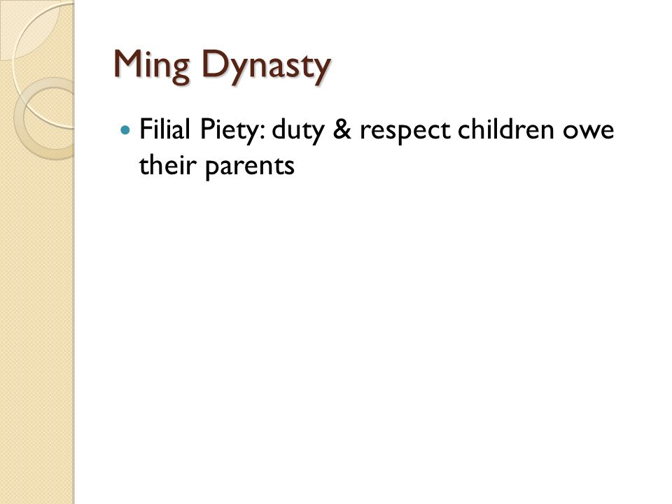 Ming Dynasty Filial Piety: duty & respect children owe their parents