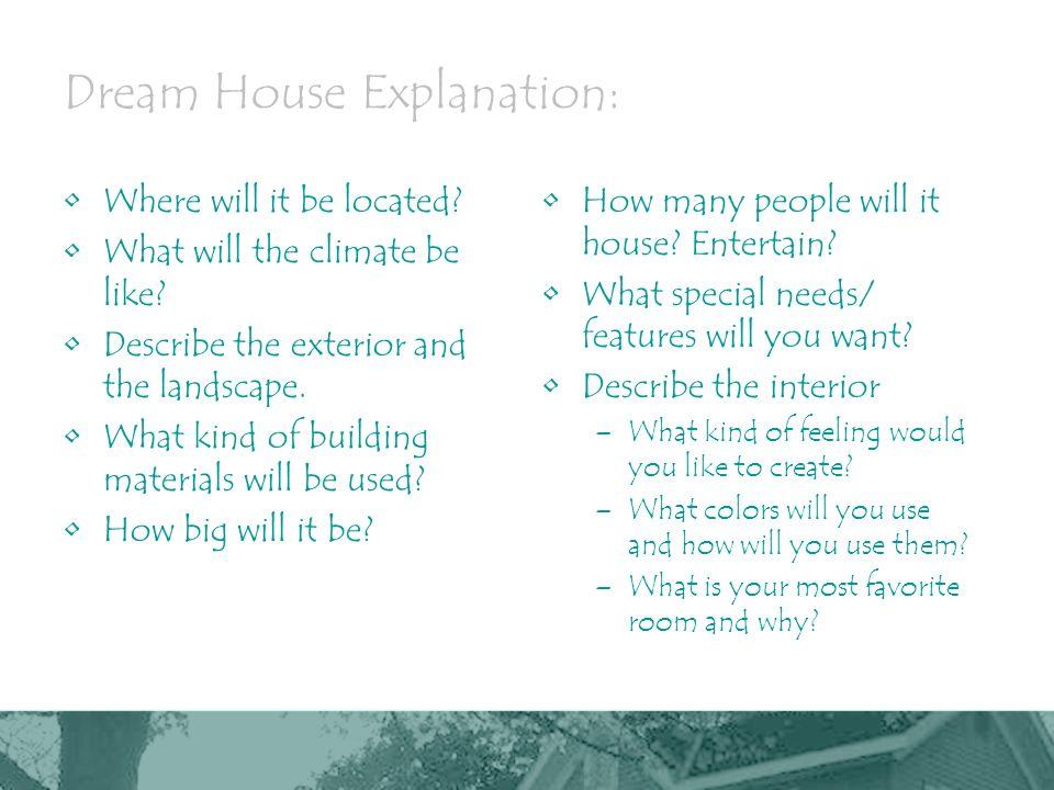 dream house explanation