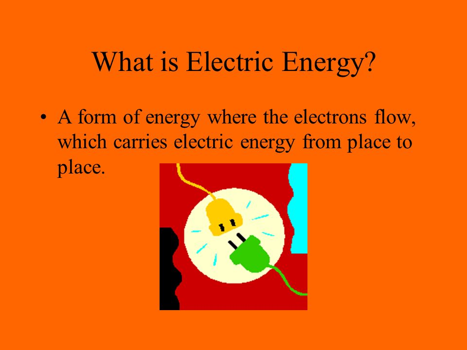 What is Electric Energy.
