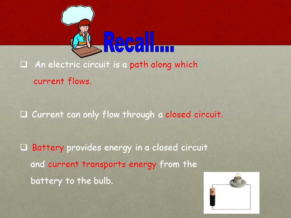 Electric Current When electric charges move in a wire, we say that an electric current flows in the wire.