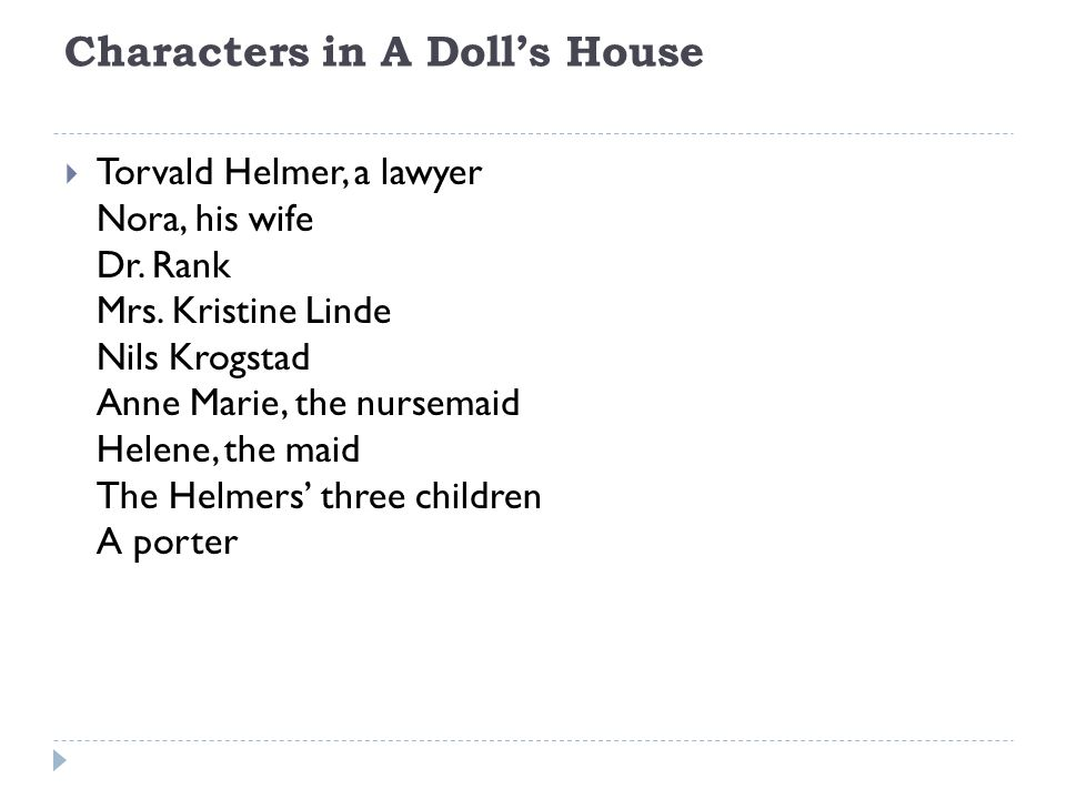 A Doll S House Henrik Ibsen Characters In A Doll S House Torvald