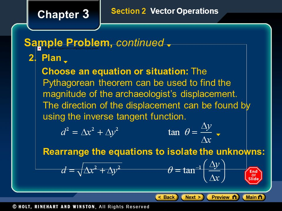 Chapter 3 Sample Problem, continued Rearrange the equations to isolate the unknowns: 2.