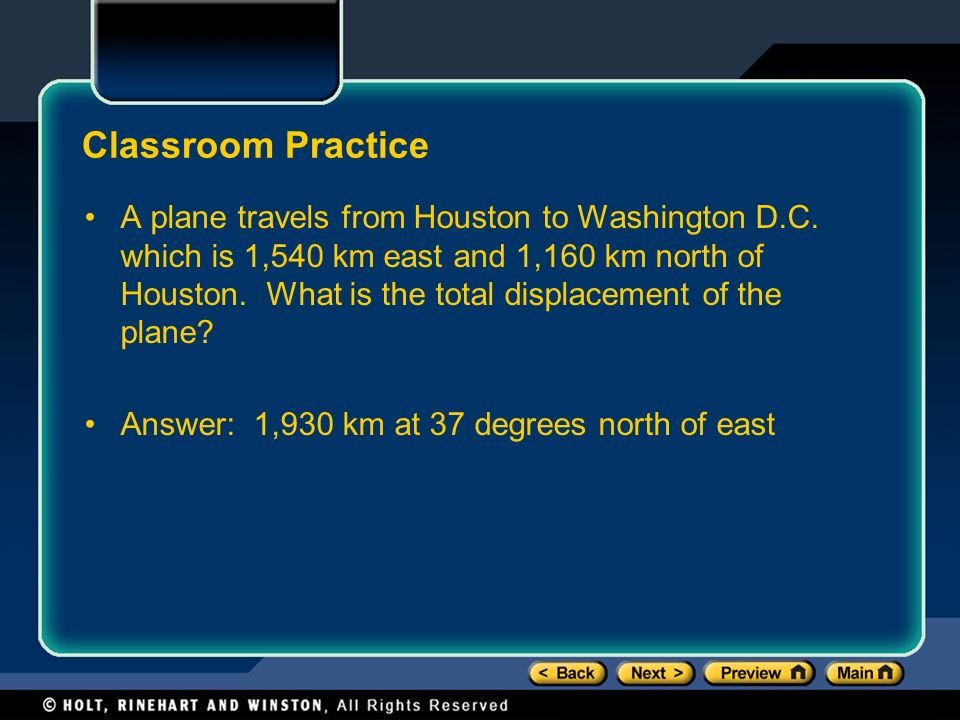 Classroom Practice A plane travels from Houston to Washington D.C.