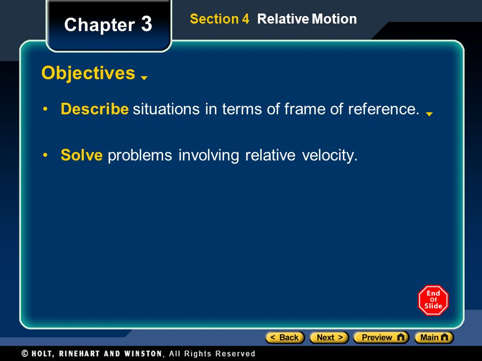 Chapter 3 Objectives Describe situations in terms of frame of reference.