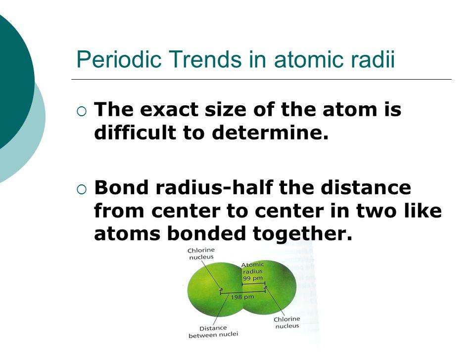 36 periodic trends in atomic radii