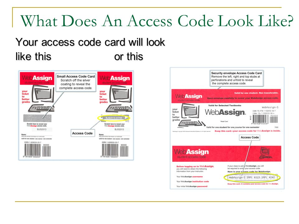 What Does An Access Code Look Like Your access code card will look like this or this