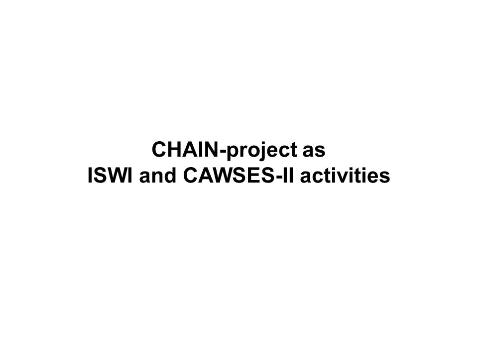 CHAIN-project as ISWI and CAWSES-II activities