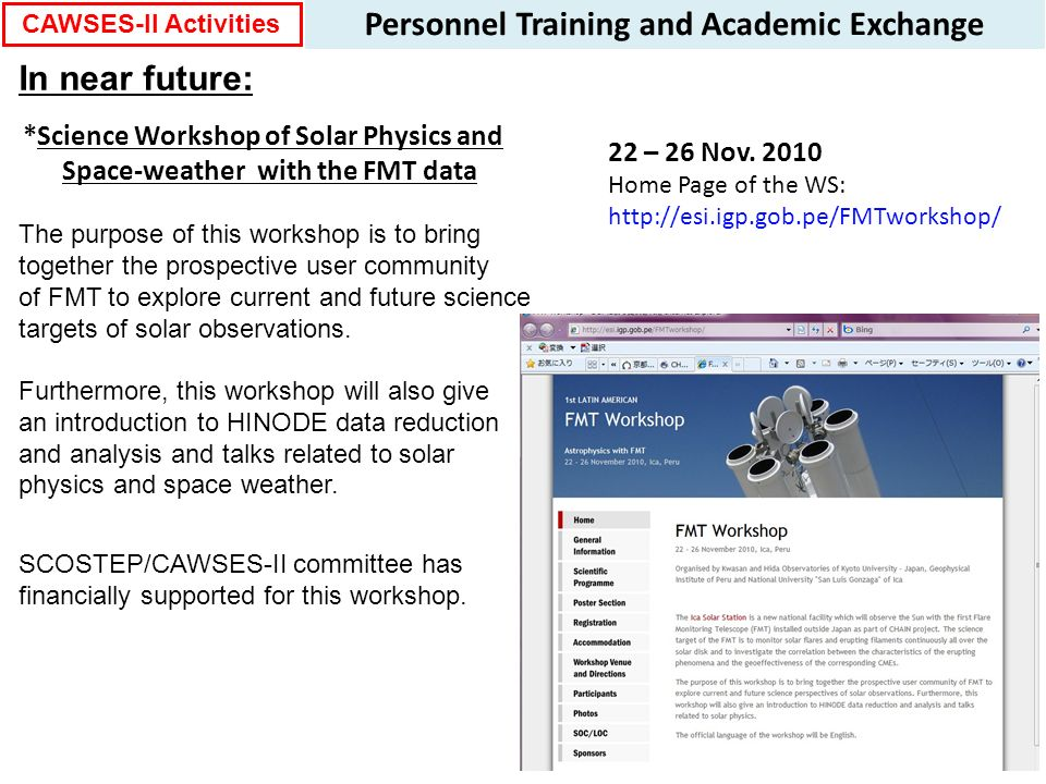 In near future: The purpose of this workshop is to bring together the prospective user community of FMT to explore current and future science targets of solar observations.