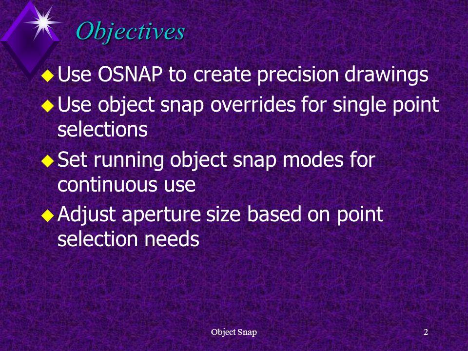 Object Snap1 Sacramento City College Engineering Design Technology