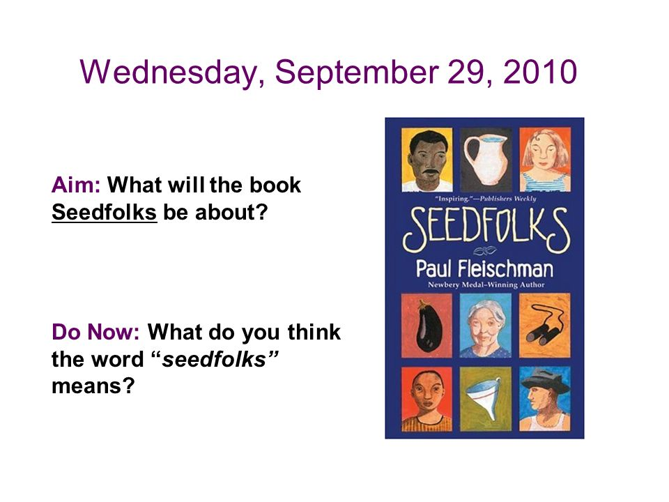 Aim What Will The Book Seedfolks Be About Do Now What Do