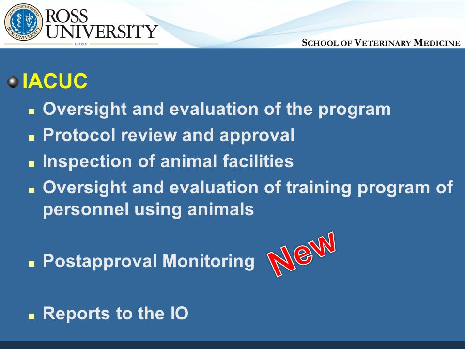 Institutional Animal Care and Use Committee (IACUC) at Ross