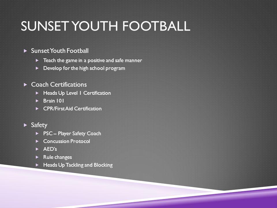 2015 Sunset Football 101 September 2 Nd Agenda Overview Of