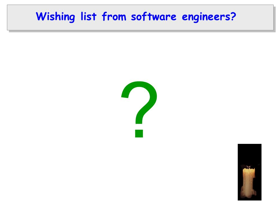 Wishing list from software engineers