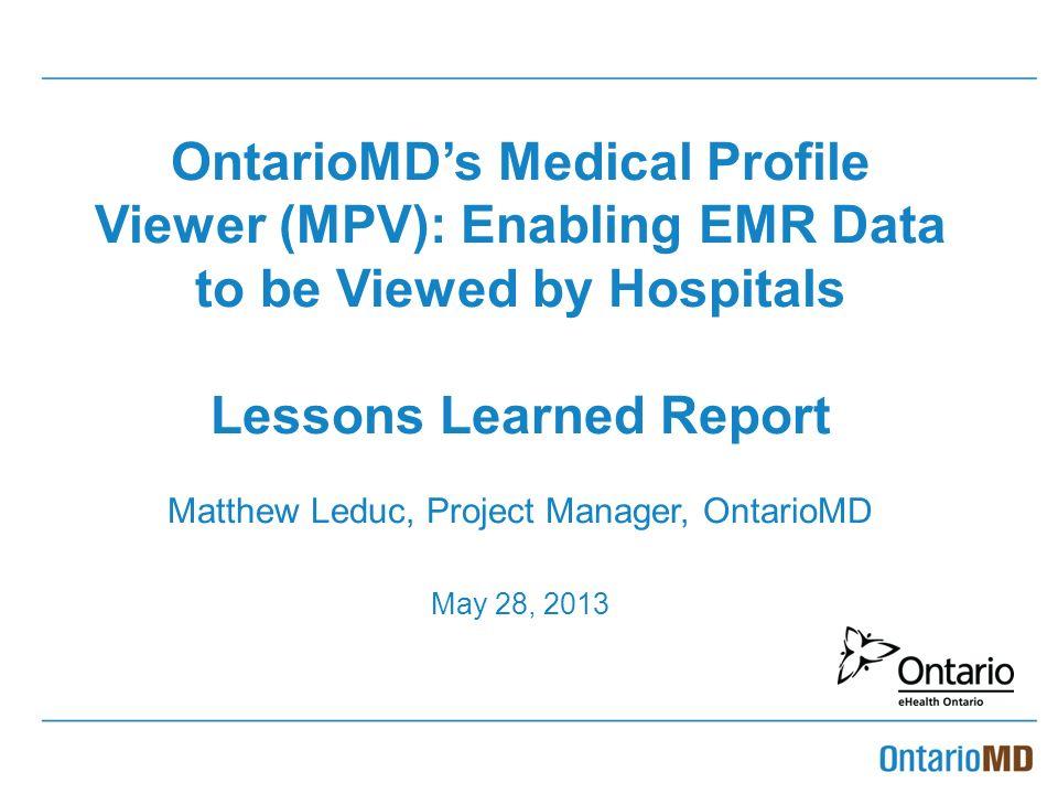 OntarioMD's Medical Profile Viewer (MPV): Enabling EMR Data