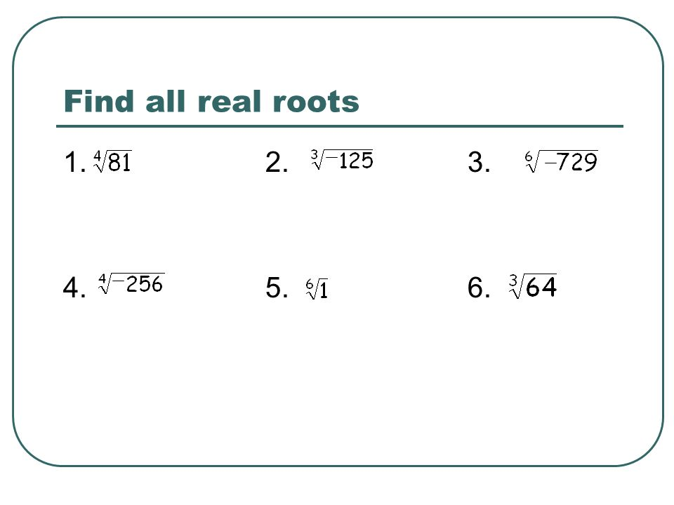 Find all real roots