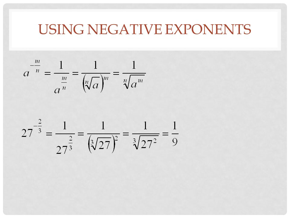 USING NEGATIVE EXPONENTS