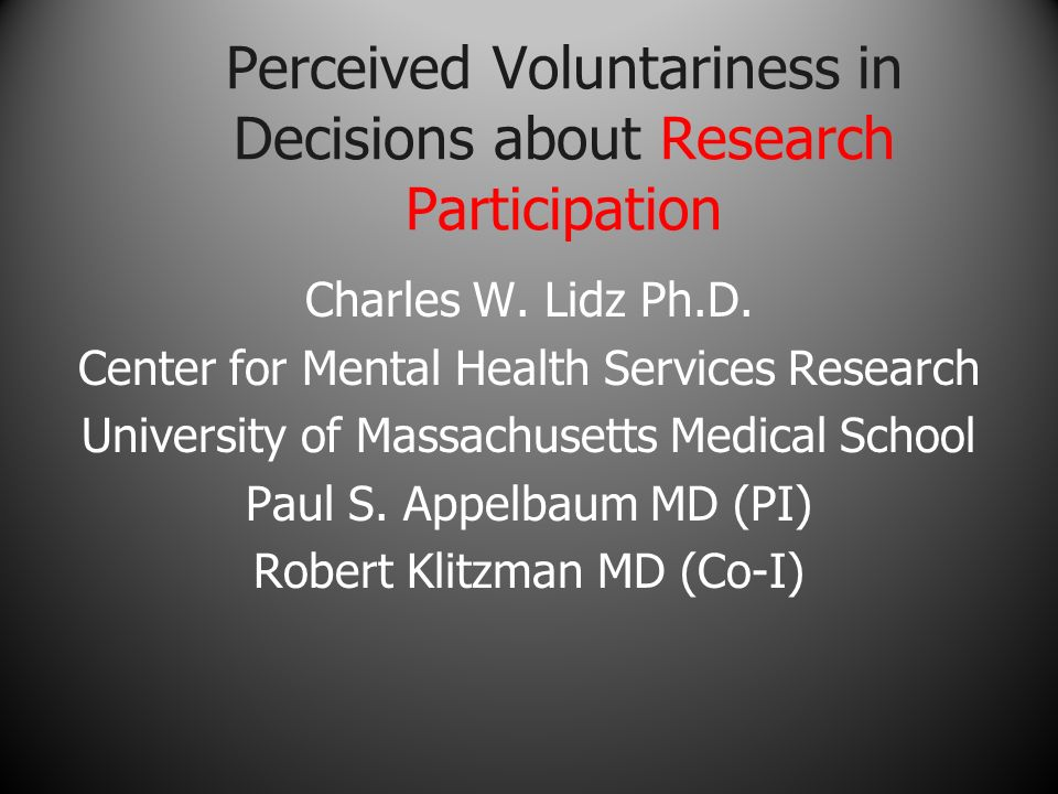 Perceived Voluntariness In Decisions About Research Participation