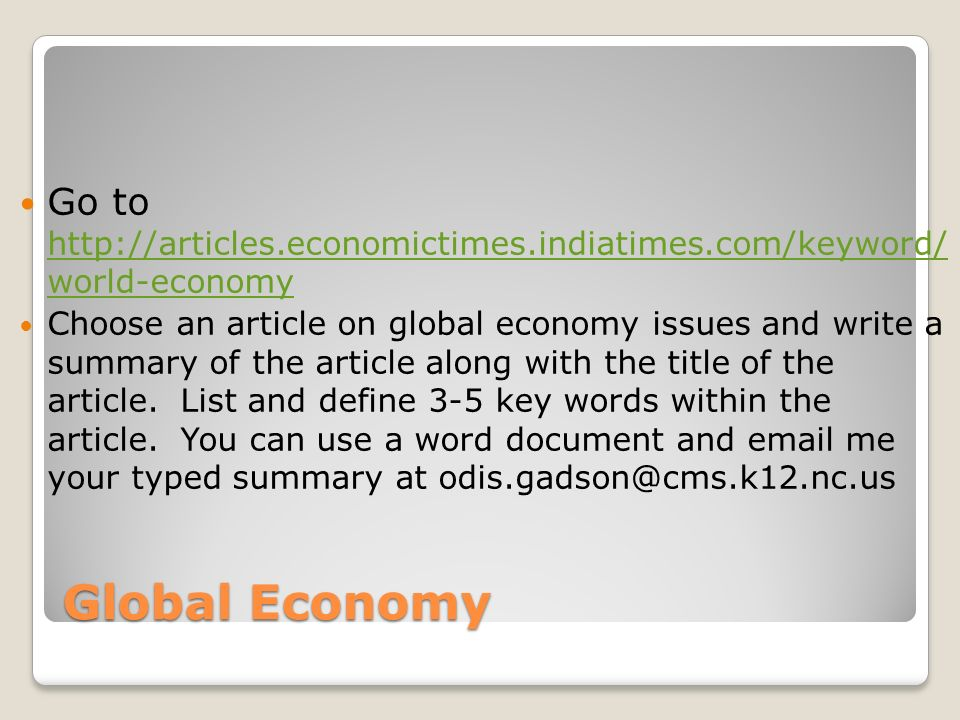 Global Economy Warm Up LOG ON COMPUTERS THEN COME BACK TO