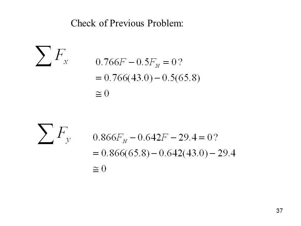 37 Check of Previous Problem: