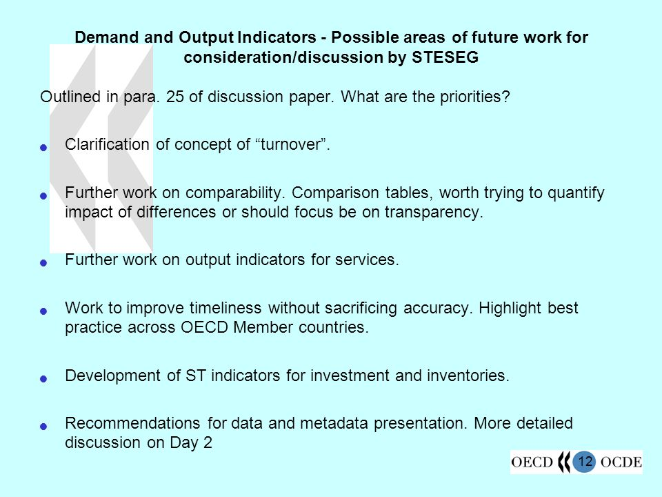 12 Demand and Output Indicators - Possible areas of future work for consideration/discussion by STESEG Outlined in para.