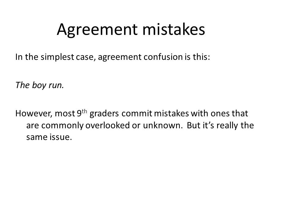 Agreement Mistakes In The Simplest Case Agreement Confusion Is This