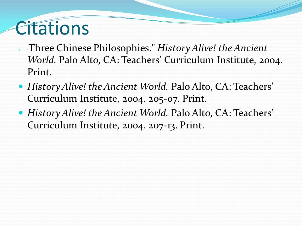 Citations Three Chinese Philosophies. History Alive.
