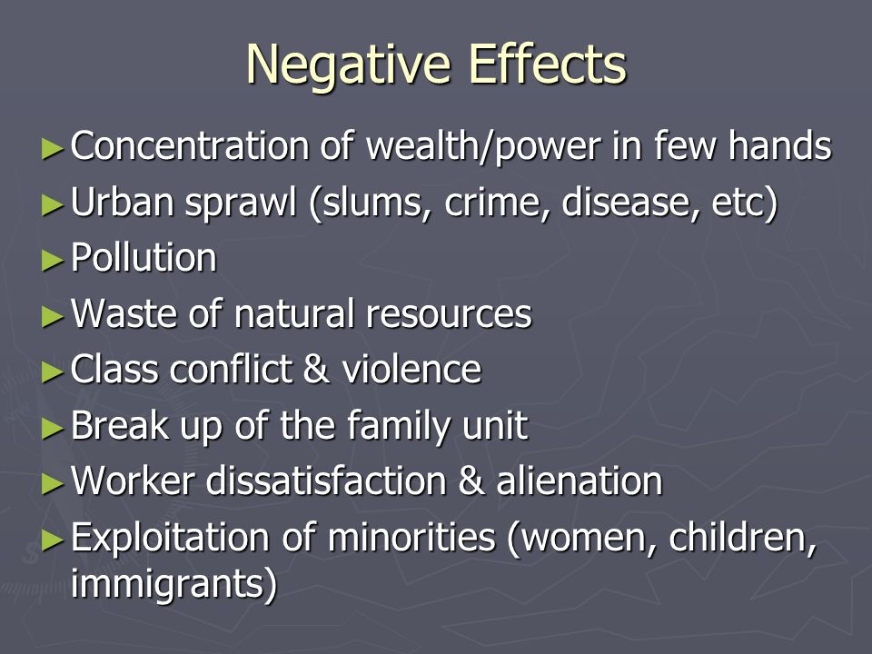 what were the positive and negative effects of industrialization