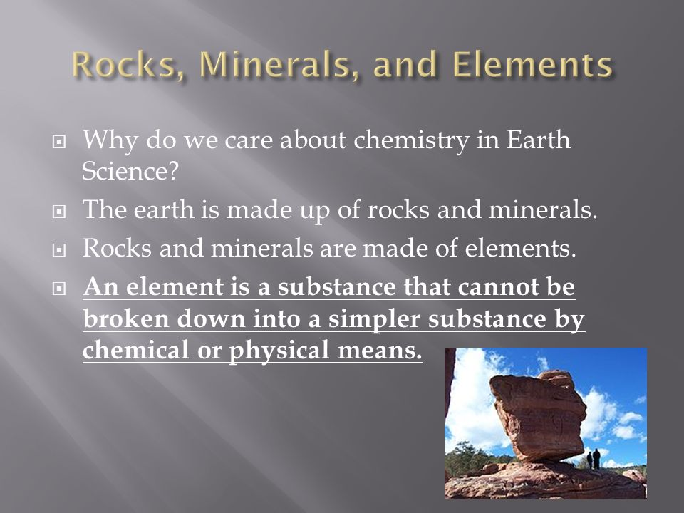  Why do we care about chemistry in Earth Science.