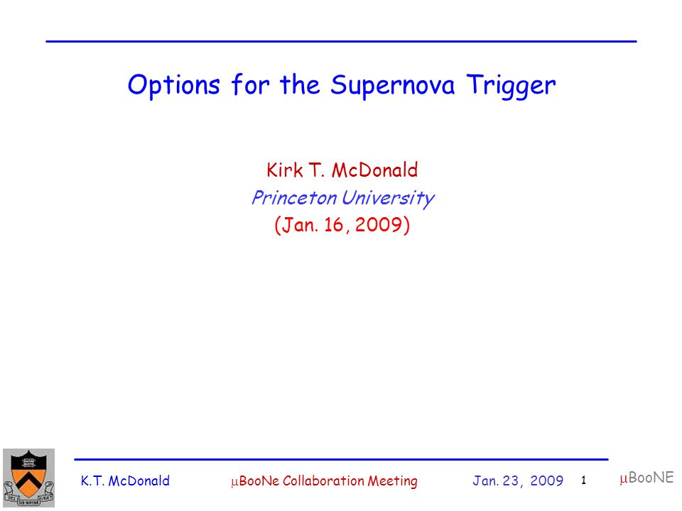 K.T. McDonald  BooNe Collaboration Meeting Jan.
