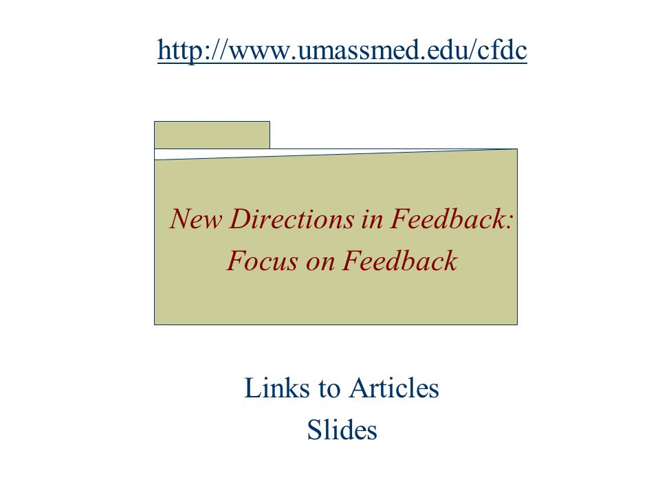 New Directions In The Practice Of Giving Feedback David Hatem Md