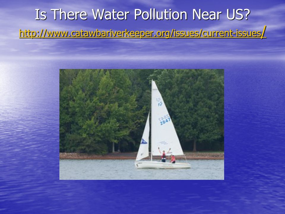 Is There Water Pollution Near US.