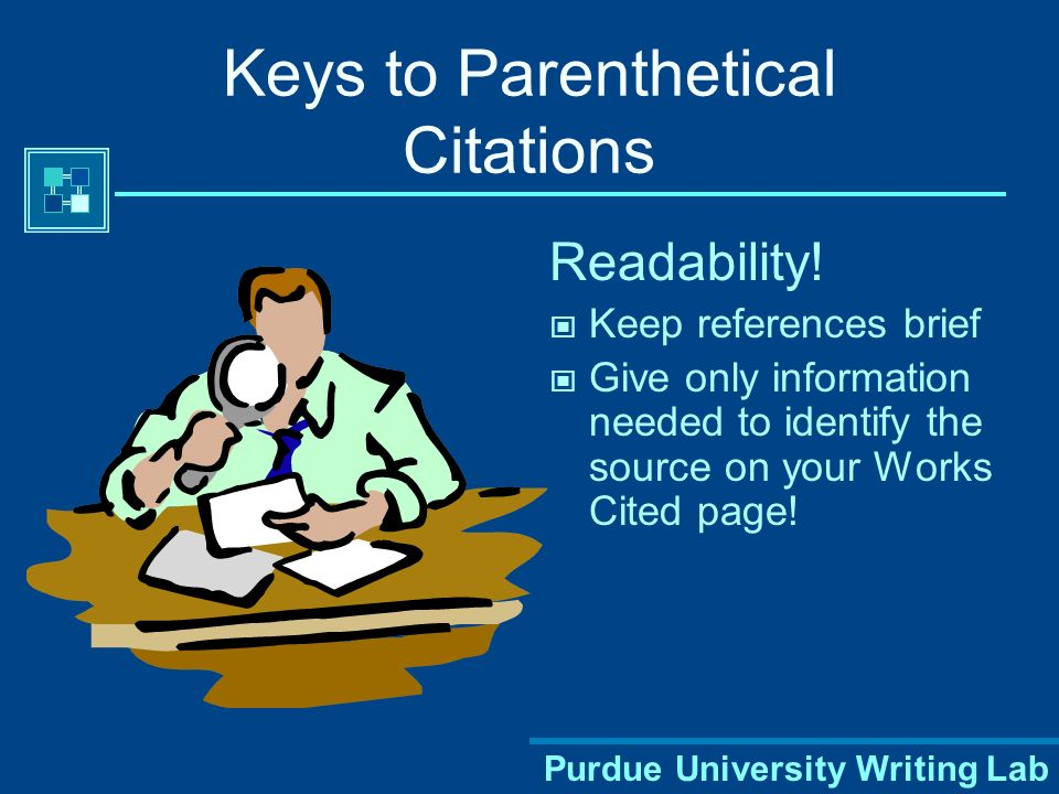 Purdue University Writing Lab When Do You Cite. Don't fall into the trap of plagiarism.