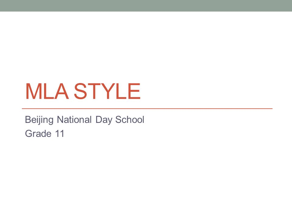 MLA STYLE Beijing National Day School Grade 11