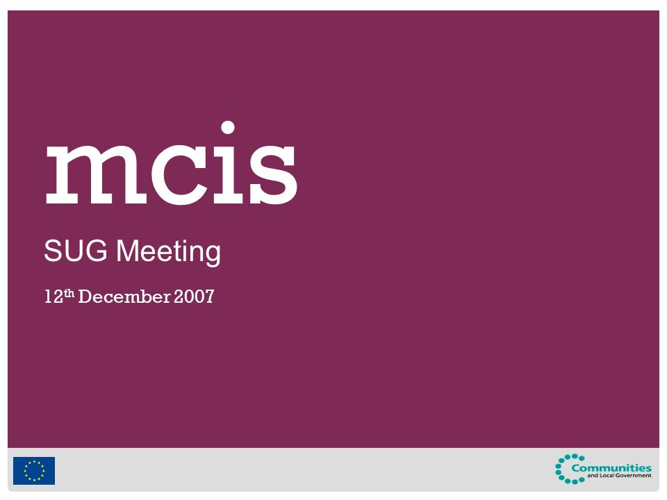Mcis SUG Meeting 12 th December mcis Agenda  - ppt download