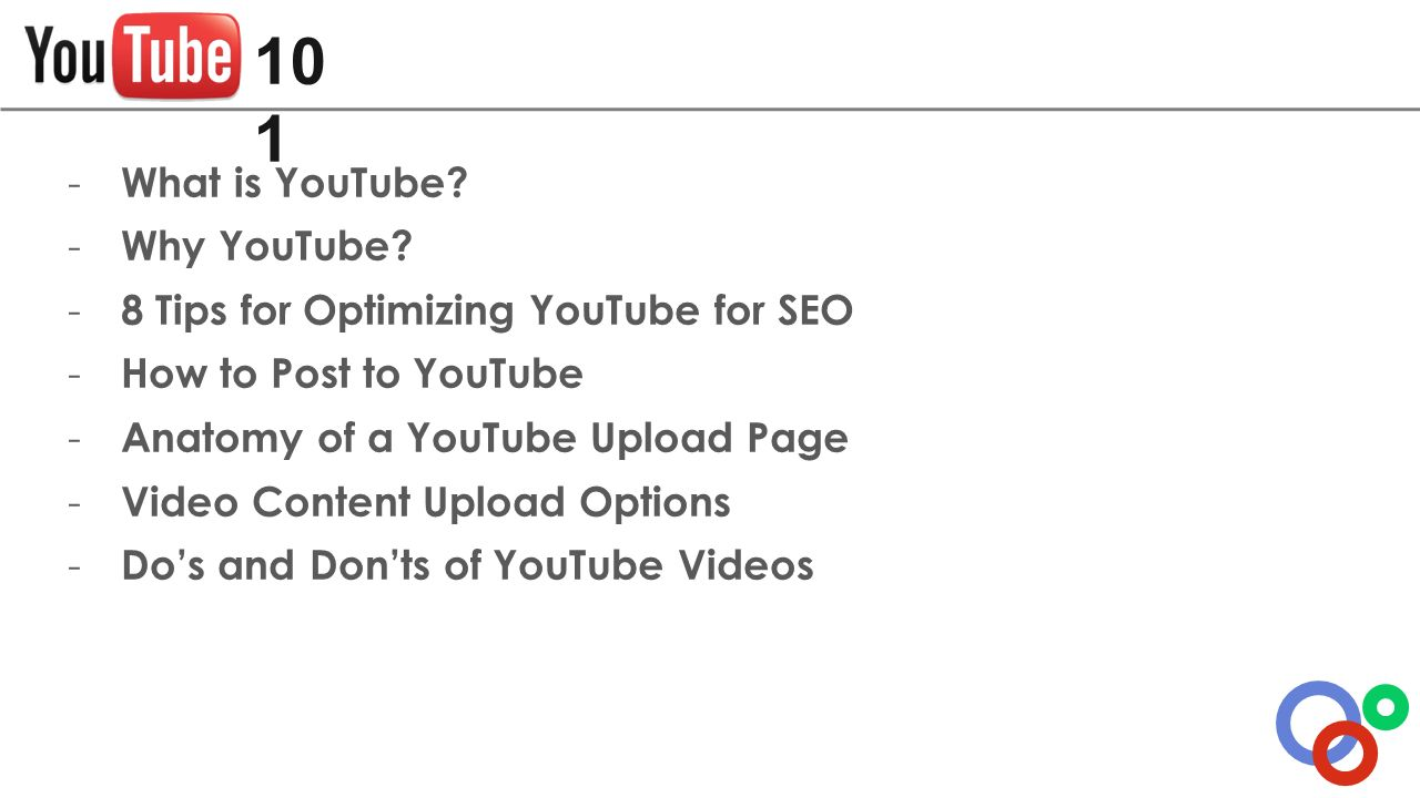 What is YouTube? - Why YouTube? - 8 Tips for Optimizing YouTube for ...