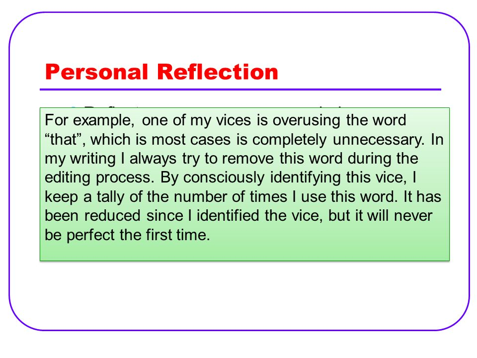 Personal Reflection Reflect On Your Own Vices Particularly