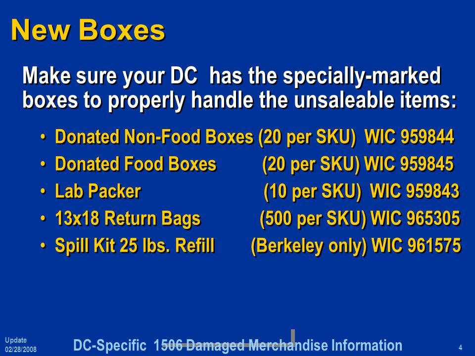 DC-Specific 1506 Damaged Merchandise Information Update 02/28
