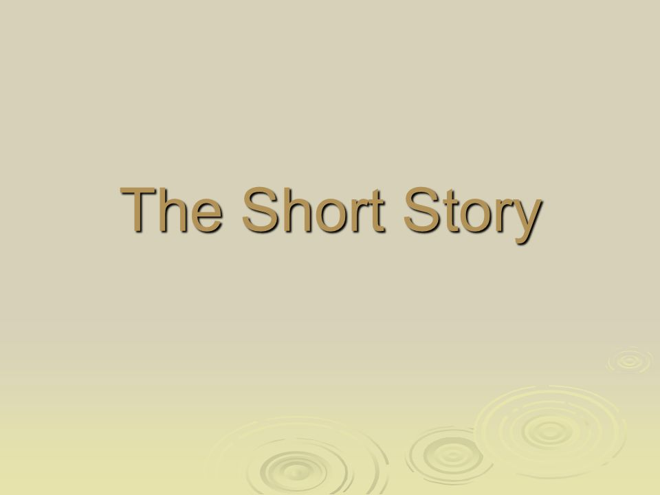The Short Story Elements Of The Short Story Plot Internal