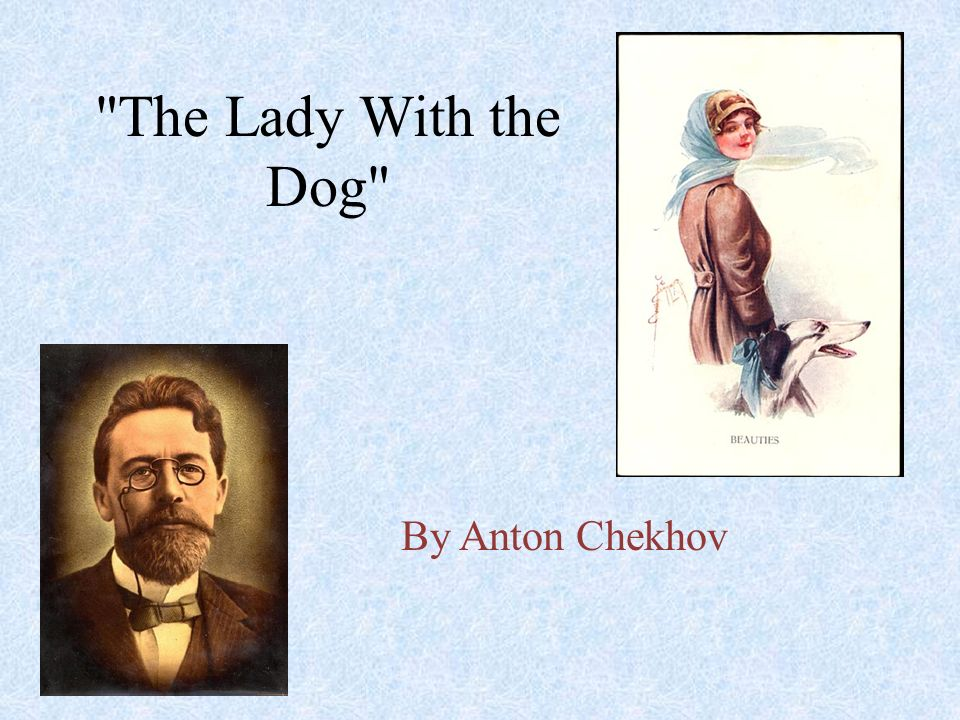 the lady with the dog theme