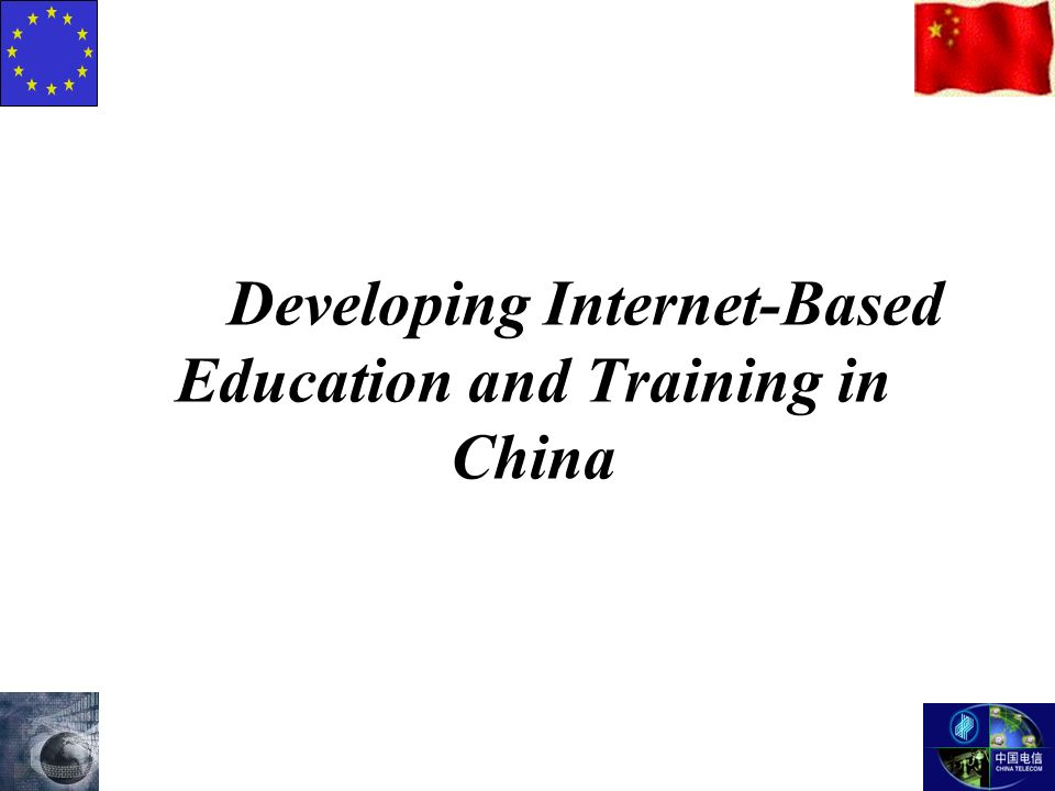 Developing Internet-Based Education and Training in China
