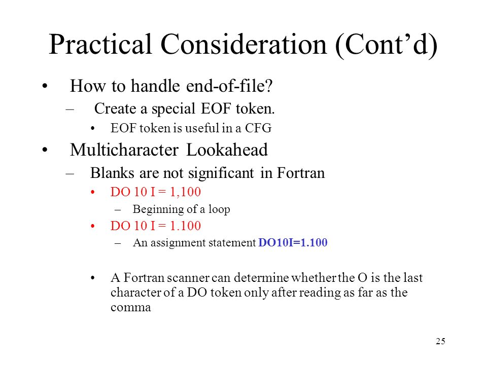 25 Practical Consideration (Cont'd) How to handle end-of-file.